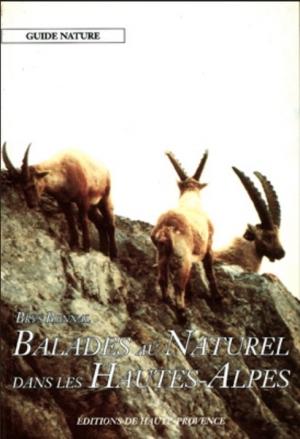 Balades au naturel dans les Hautes-Alpes
