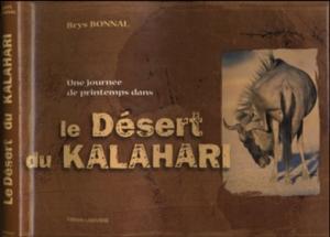 Une journée de printemps dans le désert du Kalahari